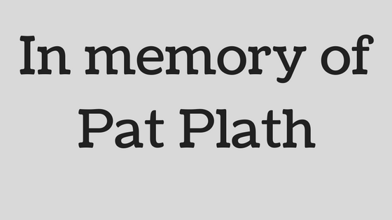 In memory of Pat